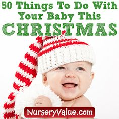 50 things to do with your baby this Christmas - Nursery Value