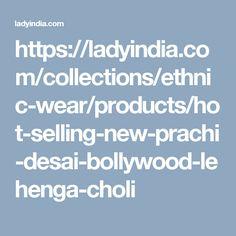 https://ladyindia.com/collections/ethnic-wear/products/hot-selling-new-prachi-desai-bollywood-lehenga-choli