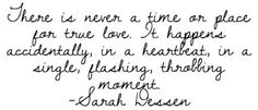 Sarah Dessen quotes | sarah dessen, quotes, sayings, meaningful, true, love on favimages