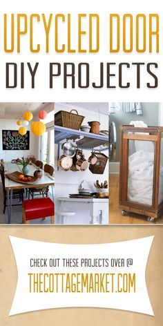 Upcycled Door DIY Projects - The Cottage Market