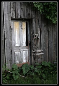 I will seek Joy today; knowing that it can be found in the smallest details - if I am present and aware! Shed Doors, Entrance Doors, Abandoned Houses, Old Houses, Porch Stairs, Old Barn Doors, Door Prizes, Cool Doors, Vintage Doors