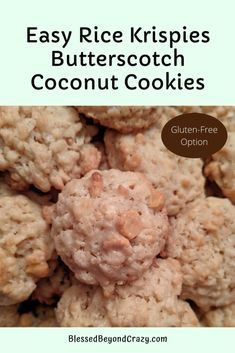 Easy Rice Krispies Butterscotch Coconut Cookies are loaded with flavor and amazing texture. Gluten-Free option included in the recipe card. #cookies #food #recipes #glutenfree #ricekrispies #butterscotch #coconut #blessedbeyondcrazy