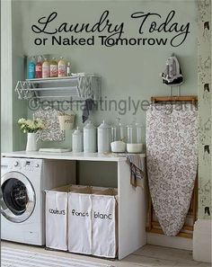 Laundry Today Or Naked Tomorrow Vinyl Decal Wall Sticker Words Lettering Quote in Home & Garden, Home Décor, Decals, Stickers & Vinyl Art | eBay