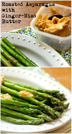 Roasted asparagus with ginger-miso butter; sounds amazing. {vegetarian ...