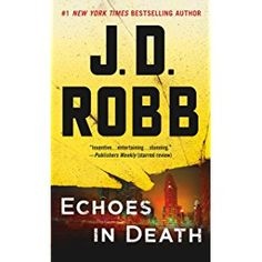 11 best love of ir books images on pinterest kindle romance books echoes in death an eve dallas novel in death book 44 fandeluxe Choice Image
