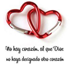 No hay corazón al que #Dios no haya designado otro corazón