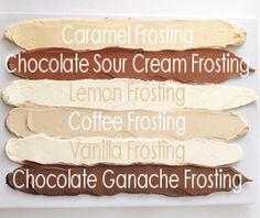 Caramel, Chocolate Sour Cream, Lemon, Coffee, Vanilla & Chocolate Ganache Frosting