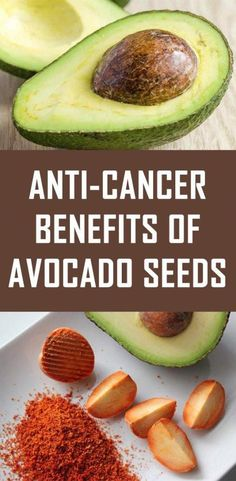 Anti-Cancer Benefits of Avocado Seeds - Health Care Natural Cancer Cures, Natural Home Remedies, Herbal Remedies, Natural Healing, Health Remedies, Holistic Healing, Holistic Medicine, Cold Remedies, Avocado Dessert
