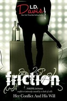 Buy Friction by LD Davis and Read this Book on Kobo's Free Apps. Discover Kobo's Vast Collection of Ebooks and Audiobooks Today - Over 4 Million Titles! Book Cafe, Book Club Books, New Books, Heidi Mclaughlin, You Really Got Me, Number Games, Bad Romance, Reading Time, Fun To Be One