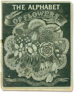 ≈ Beautiful Antique Books ≈  The Alphabet of flowers