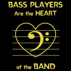 Bass Players Are the Heart of the Band T-shirt by Samuel Sheats on Redbubble.