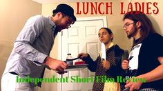 Lunch Ladies: Independent Film Review