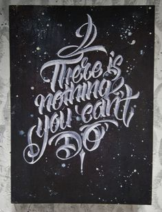 'There is nothing you can't do' by Steve Seven