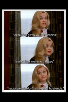 Happy people don't shoot their husbands :-) -Elle Woods, Legally Blonde my favorite movie Movie Quotes, Laugh, Favorite Movies, Elle Woods, Movie Tv, Movie Scenes, Good Movies, Movies, Legally Blonde