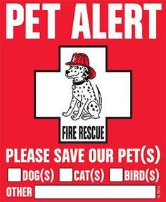 "Pet Alert Decal Information""Rescue Rover"" Pet Alert Fire Rescue Decals can be placed in (Homes, Apts, Condos, Mobile Homes, RV Motor homes, Boats, and Businesses) or anywhere pets are housed.""""Rescue"