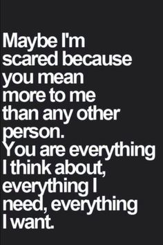 You mean more to me than any other person