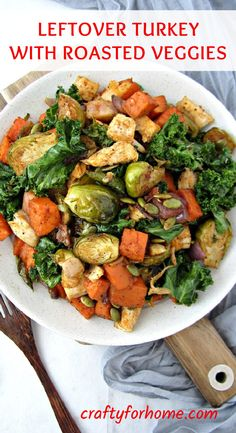 Healthy leftover turkey recipe with roasted vegetables for clean eating, dairy-free and gluten-free meal option for the whole family. #leftoverturkeyrecipe #dairyfreeturkeyrecipe #leftoverturkey Leftover Turkey Recipes, Leftovers Recipes, Turkey Leftovers, Thanksgiving Leftovers, Thanksgiving Recipes, Holiday Recipes, Vegetable Recipes, Beef Recipes, Cooking Recipes
