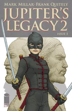 Jupiter's Legacy 2 #1, By Mark Millar, Frank Quietly. I really like cover of this comic