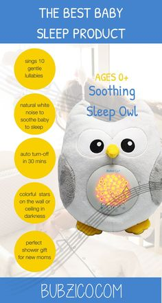 Designed to help your baby sleep through the night so new moms get their sleep too. Sleep Owl sings 10 gentle lullabies & projects colorful starlight in the nursery to softly soothe baby to sleep. Songs include: Minuet, Brahms Lullaby, Are You Sleeping, Baa Baa Black sheep, and more. Turns off after 30 mins. Explore #BubziCo #baby products | #babysleep #babysleeptips #showergifts  #NewbornCare #NewMommyTips