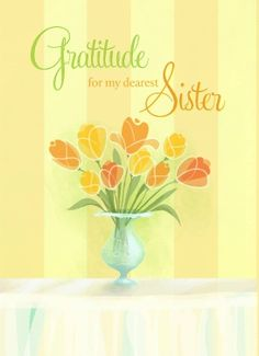 Send Out Cards | Your First Card is Free!  - Gratitude / Sister -