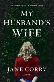 My Husband's Wife - A Novel ebook by Jane Corry #KoboOpenUp #ReadMore #eBook #Mystery #Suspense #Thriller