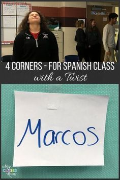 4 Corners for Spanish Class (with a Twist) - Mis Clases Locas Spanish Teaching Resources, Spanish Activities, Spanish Language Learning, Class Activities, Teaching Strategies, Class Games, Teaching Ideas, Listening Activities, School Games