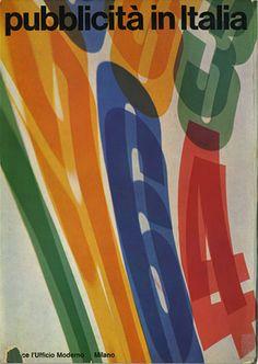 By Franco Grignani (1908-1999), 1964, Pubblicità in Italia, L'Ufficio Moderno, Milan, Italy.