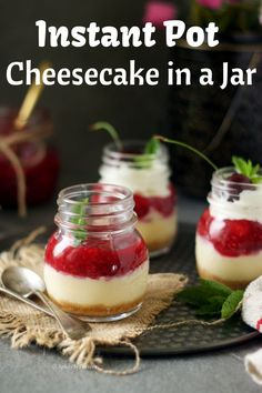 Get consistent perfect results every single time with this simple Instant Pot Cheesecake Jars recipe. This is the easiest instant pot dessert ever. Pressure Cooker Cheesecake, Pressure Cooker Recipes, Pressure Cooking, Chocolate Chip Cheesecake, Mint Chocolate Chips, Mason Jar Cheesecake, Pots, Strawberry Topping, Digestive Biscuits
