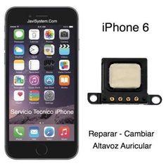 Cambiar Altavoz Auricular iPhone 6
