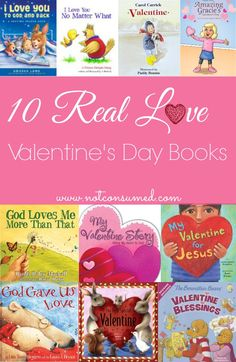 """I don't know about you, but I see a lot of misconception out there about """"love."""" Here are some of our family's favorite Real Love Valentine's Day Books. This is what I really want my kids to know about LOVE!"""