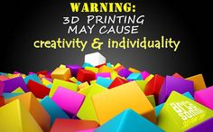 #warning #3dpriniting #creativity #individuality #inspirational #quotes #arcasomni