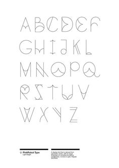 Design by Eunice Yip   #typography #alphabet Typeface: PinkRobot I really like everything this typeface has to offer.