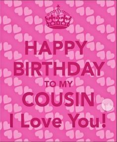 cousin birthday quotes quotesgram happy poems for christmas Cousin Birthday Quotes, Happy Birthday Cousin Female, Birthday Card Sayings, Happy Birthday Funny, Happy Birthday Quotes, Happy Birthday Images, Birthday Love, Happy Birthday Greetings, Birthday Messages