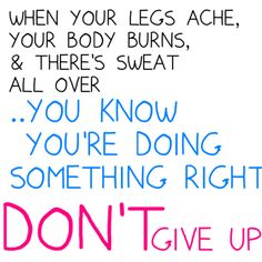 Once you start..Don't give up!! :)