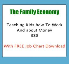 Awesome post about how to teach kids to work, ideas for jobs and a FREE Job chart  #kids #jobchart
