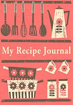 My Recipe Journal: Blank Cookbook, 7 x 10, 111 Pages