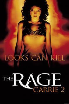 The Rage - Carrie 2 // '90s sequel to the first movie adaptation... if you ask me this was better than the original... but I'm probably biased because all '90s movies were awesome to me.