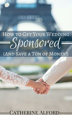 Did you know there are companies out there who will sponsor your wedding? Learn how to contact them and get them to pay for yours! How to Get Your Wedding Sponsored, how to get your wedding paid for, get someone to pay for your wedding