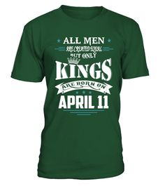 Kings are born on April 11  #gift #idea #shirt #image #funny #campingshirt #new
