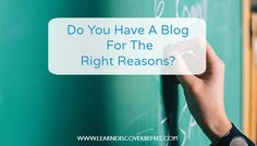 Do You Have A Blog For The Right Reasons? Growing Your Business, Business Tips, Purpose, Blogging, Told You So