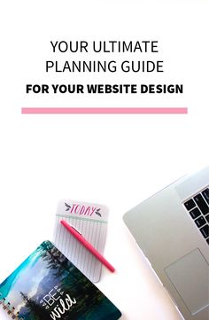 Your Ultimate Planning Guide for Updating Your Website Design