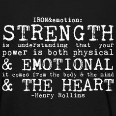 henry rollins quotes about strength - Google Search