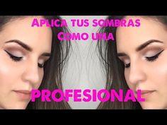 COMO APLICAR SOMBRAS COMO UNA PROFESIONAL | HOW TO APPLY EYESHADOW LIKE A PRO - Jessica Moreno - YouTube