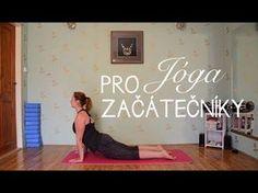 Jóga pro začátečníky: Úvodní lekce - YouTube Yoga Videos, Reiki, Pilates, Exercise, Workout, Youtube, Health, Body Fitness, Sport