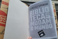 Pré-venda do livro Bibliotecas Mudam o Mundo - 1º reimpressão - Bibliotecas do Brasil