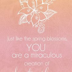 You Are A Miraculous Creation