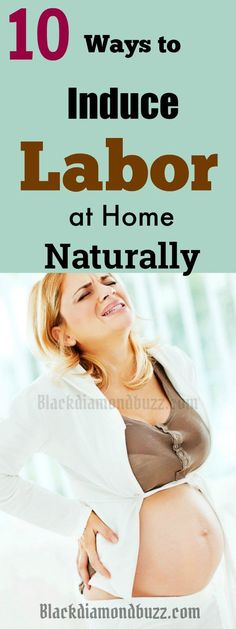 How to Induce Labor at Home Naturally- 10 Fastest and Easy Ways. Are expecting ababy soon, then congrats in advance? Then how do you induce labor naturally? You can use castor oil , pineapple, execercise to induce labor,acupressure, nipple stimulation ,sex and more. #pregnant #laborday  #health #holistic