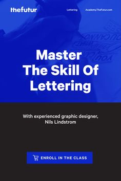 Take our online course at your own pace to immerse yourself in the history, process, and techniques to master the skill of lettering.