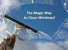 Magical Way To Clean Windows...This is the best way EVER to clean your windows!!! No drying is needed, and you won't have any spots or streaks on your window! You can clean 2 big sliding glass doors and 8 large windows in minutes!!!