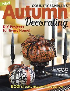 Whimsical Halloween, Halloween Scene, Halloween Village, Country Sampler Magazine, Autumn Decorating, Old Christmas, Thanksgiving Table, Fall Wreaths, Magazine Covers
